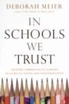 In Schools We Trust